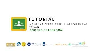 Google Classroom - Tutorial Membuat Kelas Baru dan Mengundang Teman