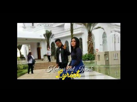 Terbaru duet Ipank feat Kintani || Usah Camehkan ( Lyrik )