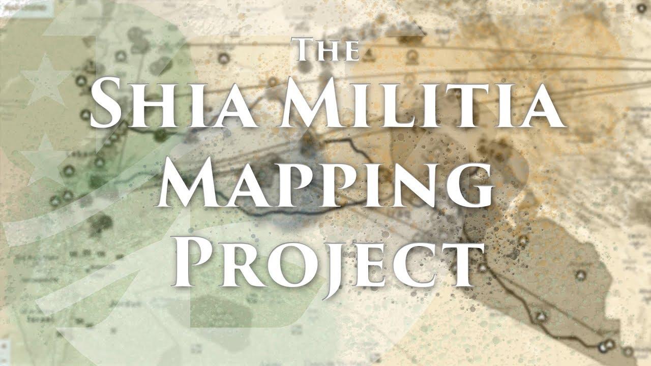 The Shia Militia Mapping Project - The Washington Institute for Near