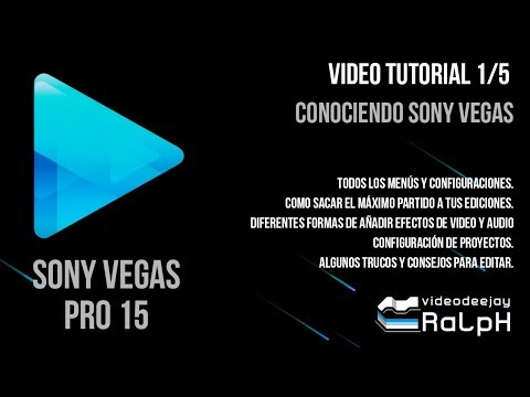 Tutorial Sony Vegas 15 1/5. Conociendo Sony Vegas Pro 15