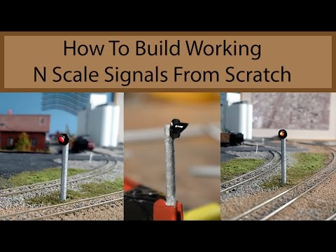 Building  Working N Scale Signals From Scratch