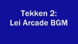 Tekken 2:Lei Arcade BGM thumbnail