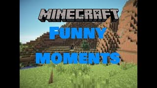 MINECRAFT FUNNY MOMENTS AND FAILS!!!