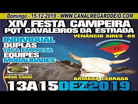 XIV Festa Campeira PQT Cavaleiros da Estrada -  Domingo 15/12/2019 Venâncio Aires -RS.