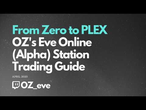 OZ's Eve Online (Alpha) Station Trading Guide