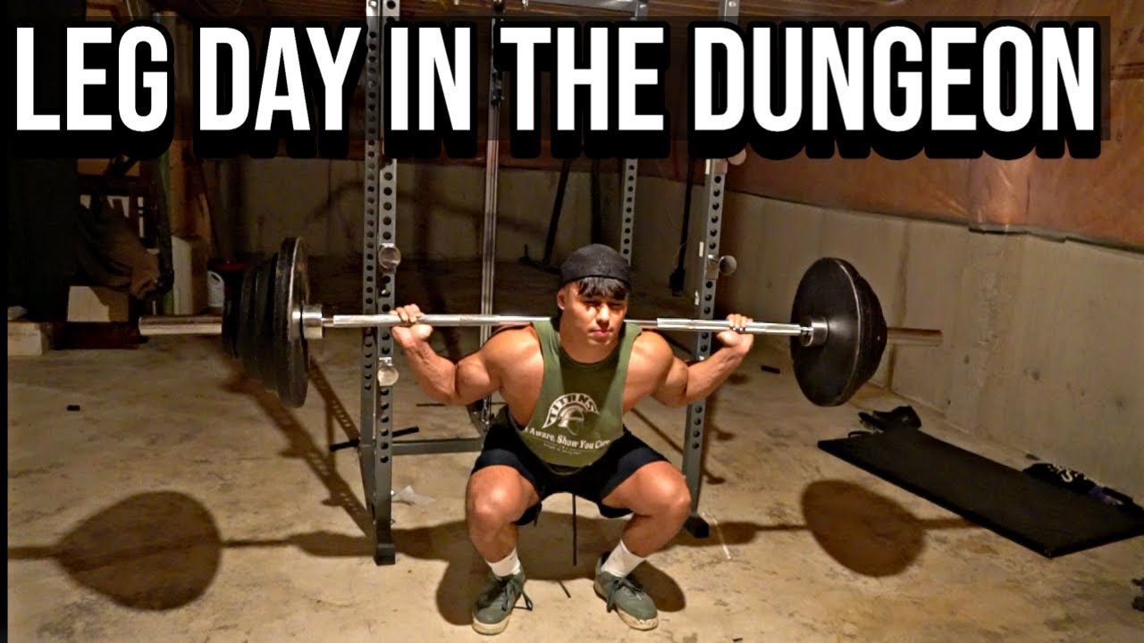 LEG DAY IN THE DUNGEON