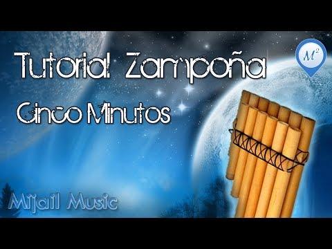 Tutorial - Cinco Minutos en Zampoña   Mijail Music