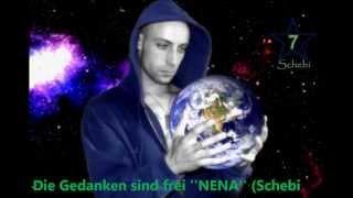 Die Gedanken sind frei NENA (Schebi ReMix)