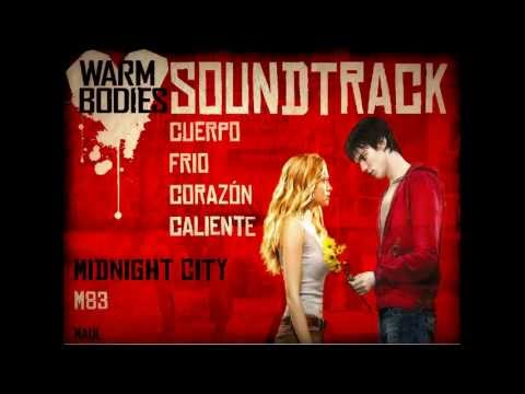 Midnight City - M83 (Soundtrack Warm Bodies)