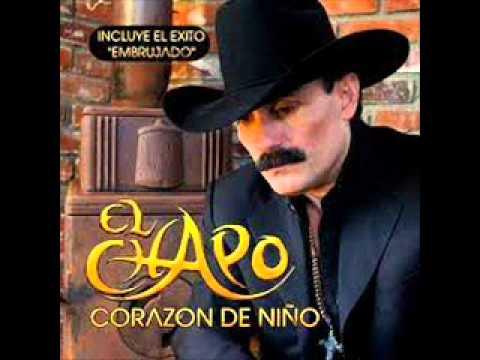 Eres mi todo - El Chapo de Sinaloa