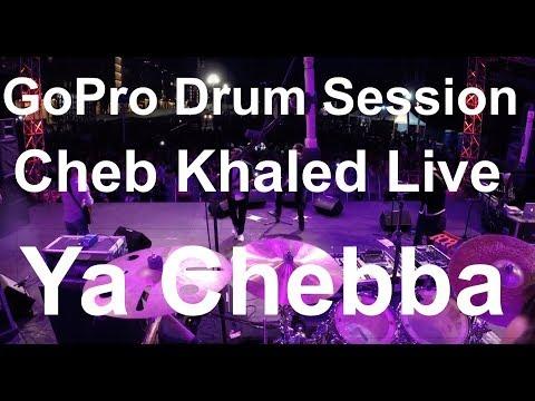 Damien Schmitt -GoPro Live - Cheb Khaled - Ya Chebba