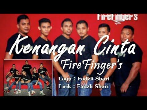 FireFinger's - Kenangan Cinta