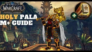 Holy Paladin M+ Guide BFA 8.0.1