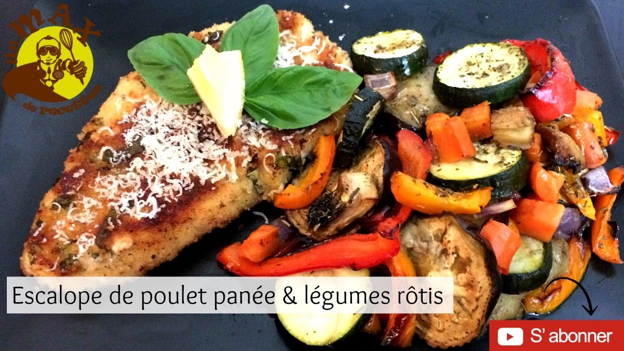 Escalope pan e originale l gumes r tis au four plat facile et rapide recette simple et rapide - Plat rapide et simple ...