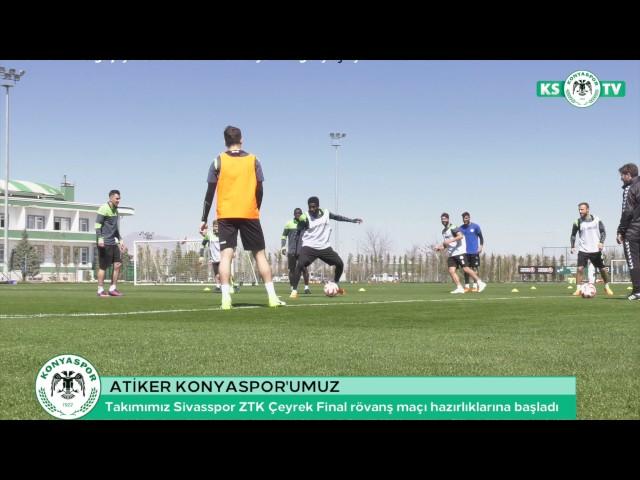 Takımımız Sivasspor ZTK Çeyrek Final rövanş maçı hazırlıklarına başladı