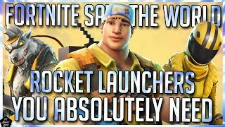 BEST ROCKET LAUNCHERS IN FORTNITE SAVE THE WORLD! FORTNITE STW BEST WEAPONS!