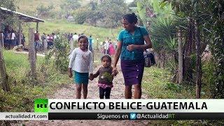 Así se vive el conflicto Belice-Guatemala
