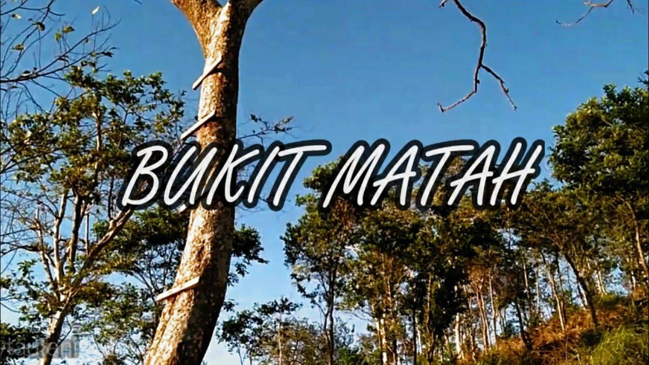 WISATA BUKIT MATAH ⛰️  7 Minute Cinematic Wisata Tanah Laut - Pelaihari