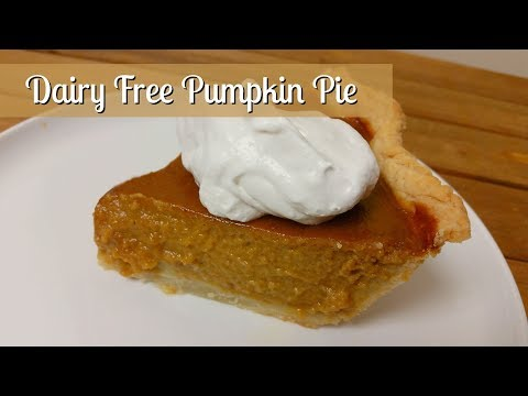 Dairy Free Pumpkin Pie ~ How to Make a Homemade Pumpkin Pie ~ Thanksgiving Recipe