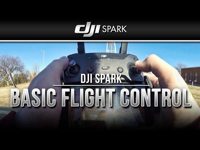 DJI Spark / Basic Flight Control (Tutorial)