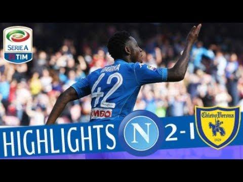 Napoli - chievo 2-1 - highlights - giornata 31 - serie a tim 2017/18