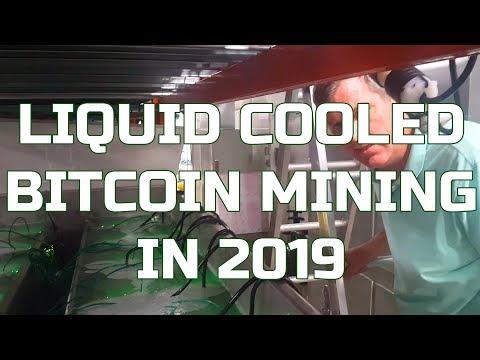 Liquid Cooled Bitcoin Mining In 2019