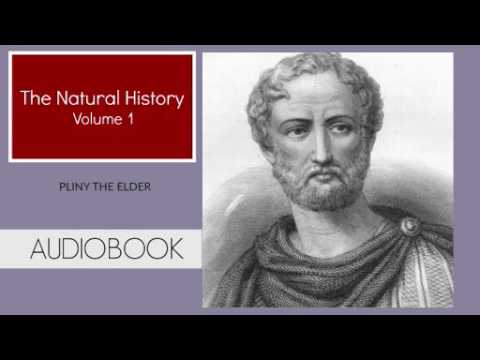 The Natural History Vol.1 by Pliny The Elder ( Part 1/2 )