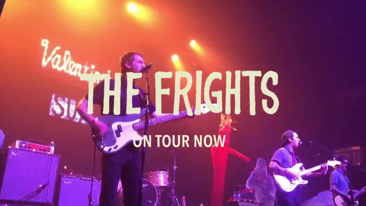 The Frights - On Tour Now with Hunny and Hot Flash Heat Wave