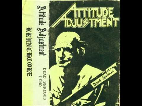 Attitude Adjustment - Dead Serious (Full Demo)