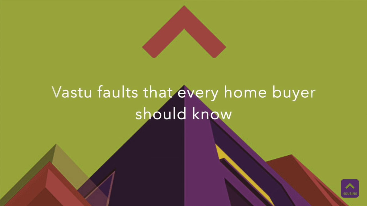 Vastu faults that you shouldn't ignore while buying a home
