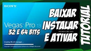 Como Baixar, Instalar e Ativar Sony vegas Pro 13 - 32bits e 64Bits