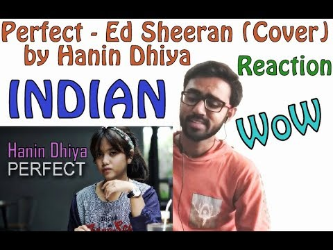 Perfect - Ed Sheeran (Cover) by Hanin Dhiya INDIAN REACTION | SPEXPLX