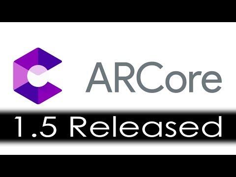 Google Release ARCore 1 5