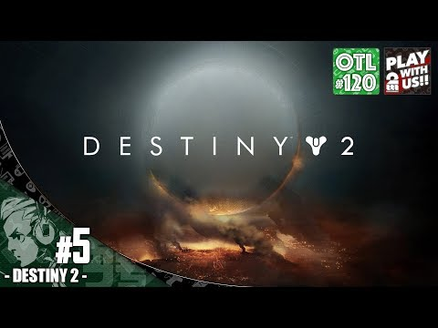 #5【FPS】おついちの「Destiny2」【OTL#120】