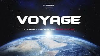 VOYAGE - A space journey through our Solar System (Progressive Trance/House)