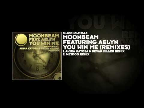 Moonbeam featuring Aelyn - You Win Me (Akira Kayosa & Bevan Miller Remix)