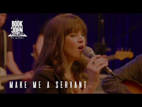 """The Book of John in Song - Chapter 13 - """"Make Me A Servant"""" [Live] (feat. Natalie Taylor)"""
