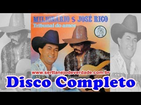 Disco Completo: Milionário e José Rico - Tribunal Do Amor | 1982