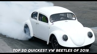 VeeDubRacing - TOP 20 QUICKEST VW BEETLES OF 2018