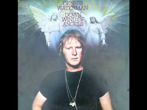 Dennis Waterman - Downwind of Angels.