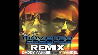 Yandel ft. Daddy Yankee - Moviendo Caderas (Pinxo Dj Remix)
