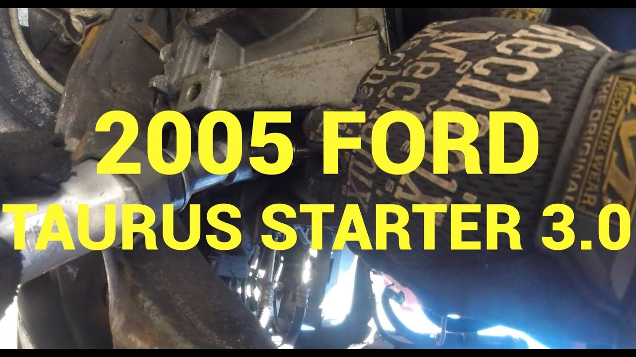 2005 Ford Taurus Starter Replacement