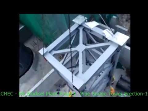 CHEC HK Biodiesel Plant Project - Pipe Bridge Tower Erection 1