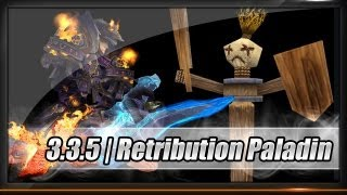 [Guide] - Paladin - Retribution Patch 3.3.5 - Rotation / Specs / Glyphs - Full HD