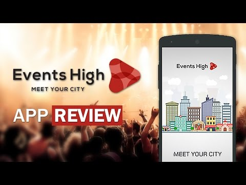 App Review: Events High | Activities, Events, Parties