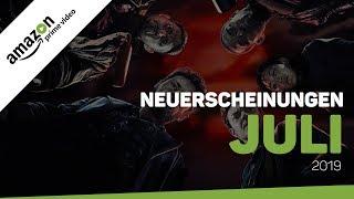 Neu bei Amazon Prime Video im Juli 2019 | Neuerscheinungen (Deutschland)