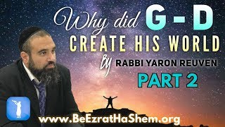 MUSSAR Pirkei Avot (177) Why Did God Create His World PART 2