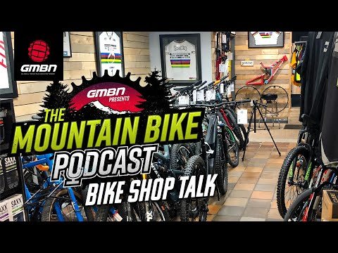 What Is It Like To Run A Bike Shop? | The GMBN Podcast Ep. 20
