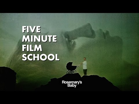Five Minute Film School Rosemary's Baby