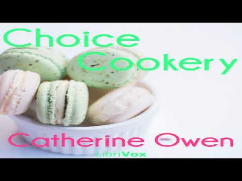 Choice Cookery   Catherine Owen   Cooking   Audio Book   English   2/3